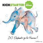 Do Elephants Go to Heaven Watercolor